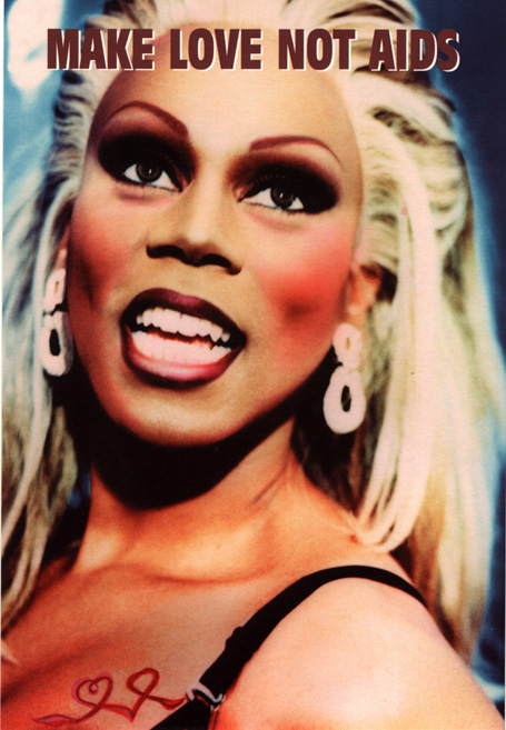 Make Love Not AIDS RuPaul